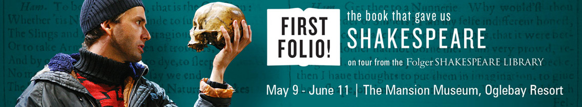 Shakespeare's First Folio at the Mansion Museum