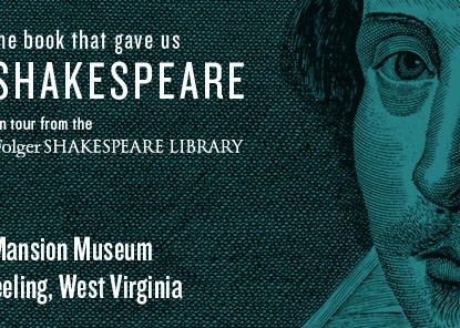 Shakespeare's First Folio on Display at the Mansion Museum, Wheeling, West Virginia