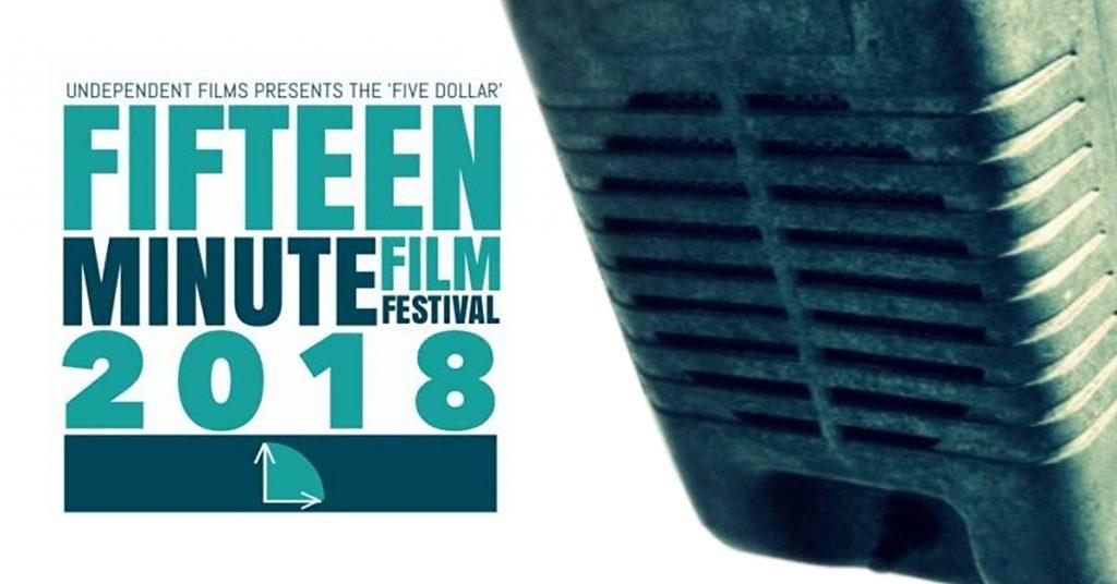 Undependent Films Five Dollar Fifteen Minute Film Festival