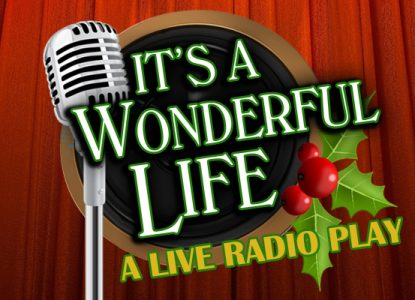 "Towngate Theatre presents ""It's a Wonderful Life: A Live Radio Play"""