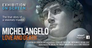 Exhibition On Screen - Michelangelo