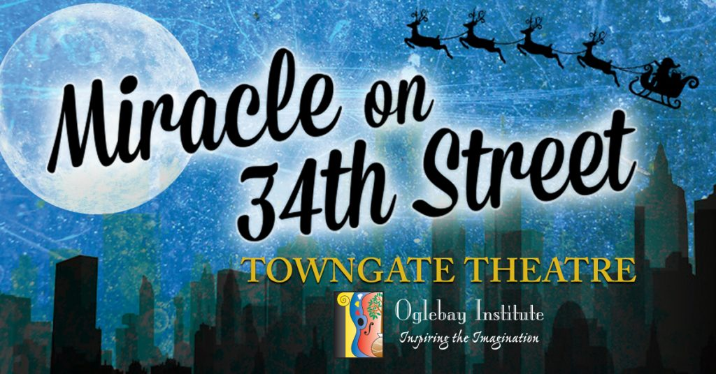 Miracle on 34th Street - Towngate Theatre