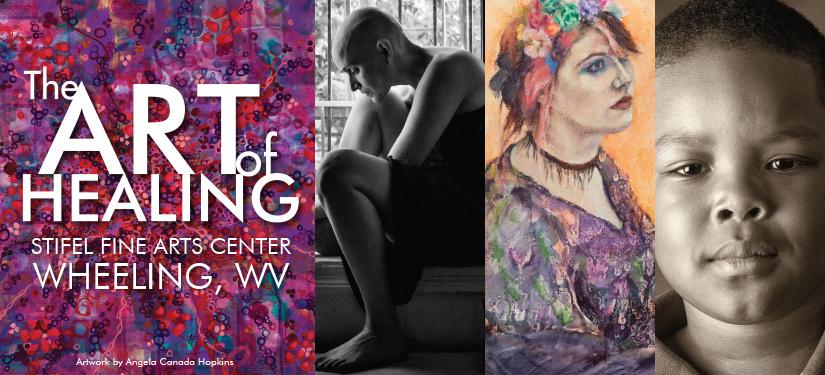 The Art of Healing - Stifel Fine Arts Center, Wheeling