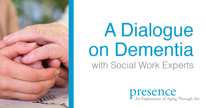 Dialogue on Dementia